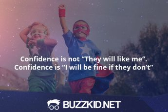 "Confidence is not ""They will like me"". Confidence is ""I will be fine if they don't"""